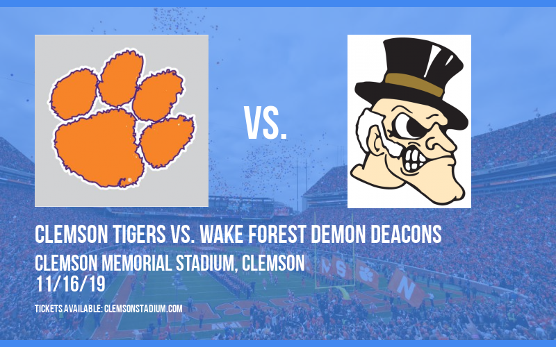 Clemson Tigers vs. Wake Forest Demon Deacons at Clemson Memorial Stadium