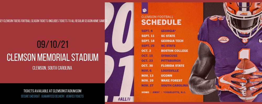 2021 Clemson Tigers Football Season Tickets (Includes Tickets To All Regular Season Home Games) at Clemson Memorial Stadium